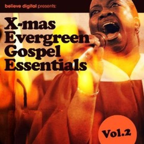 Evergreen Gospel Essentials XMAS Compilation