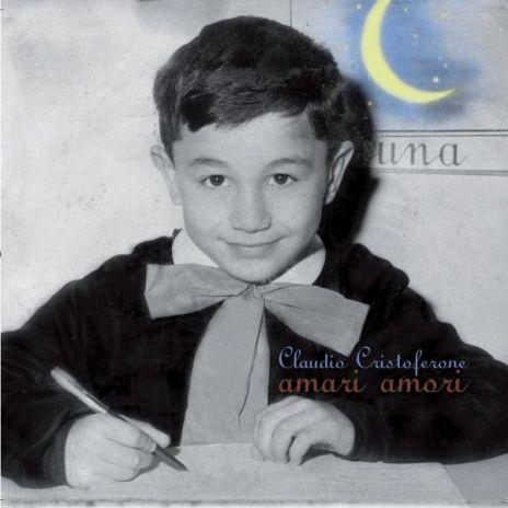 Claudio Cristoferone - Amari Amori