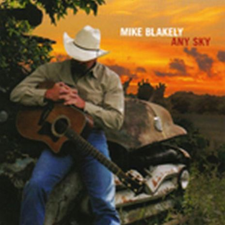 Mike Blakely - any sky