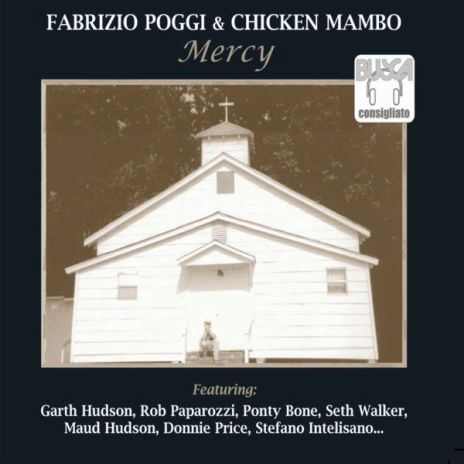 Fabrizio Poggi & Chicken Mambo - Mercy