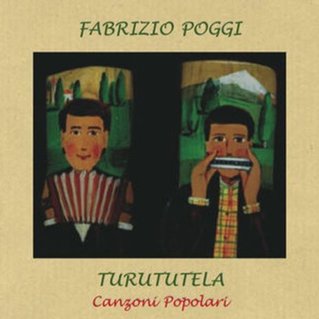 Fabrizio Poggi & Turututela