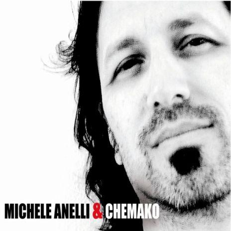 Michele Anelli e Chemako